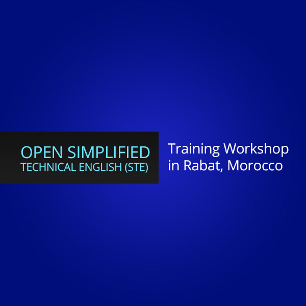 Open Simplified Technical English (STE) training workshop in Rabat, Morocco