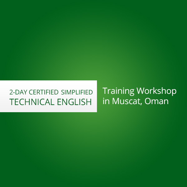 2-day certified Simplified Technical English training workshop in Muscat, Oman
